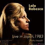 ローラ・ボベスコ / 1983年東京ライヴ (LOLA BOBESCO Live in Japan, 1983) [3LP] [STEREO] [国内プレス] [限定盤] [日本語帯・解説付] [Analog]