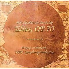 W.サヴァリッシュ指揮/NHK交響楽団 メンデルスゾーン:オラトリオ《エリア》Op.70の商品写真
