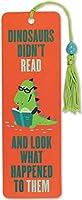 Dinosaurs Didn't Read Beaded Bookmark