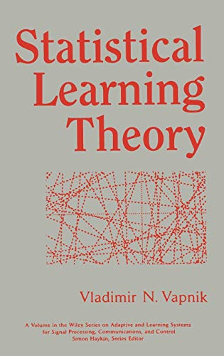 Download Statistical Learning Theory (Adaptive and Cognitive Dynamic Systems: Signal Processing, Learning, Communications and Control) 0471030031