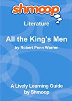 All the King's Men: Shmoop Literature Guide [並行輸入品]