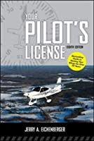 Your Pilot's License Eighth Edition [並行輸入品]