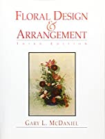 Floral Design and Arrangement