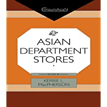 Asian Department Stores (ConsumAsian Series)