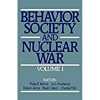 001: Behavior Society and Nuclear War: Volume I (Behavior Society & Nuclear War)【洋書】 [並行輸入品]