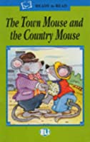 Ready to Read - Green Line: The Town Mouse and the Country Mouse - Book