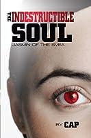 The Indestructible Soul: Jasmin of the Svea