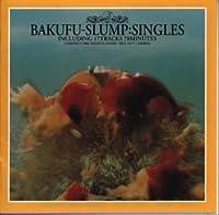Singles by Bakfu Slump (1999-04-01)