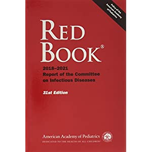 Red Book 2018-2021: Report of the Committee on Infectious Diseases