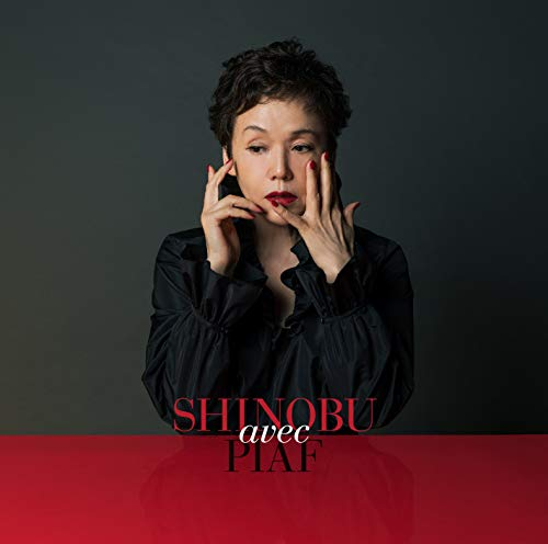 SHINOBU avec PIAF