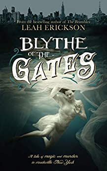 Blythe of the Gates by [Erickson, Leah]