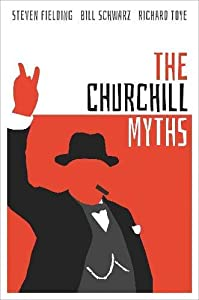The Churchill Myths (English Edition)