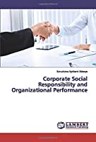 Corporate Social Responsibility and Organizational Performance