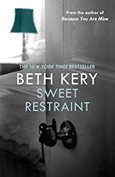 Sweet Restraint by [Kery, Beth]
