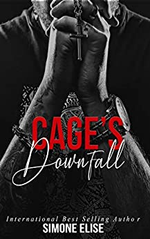 CAGE'S DOWNFALL: Book 2 in The Vultures MC by [Elise , Simone ]