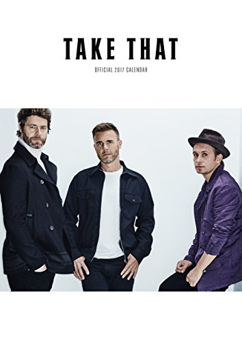 Take That Official 2017 A3 Calendar (Calendar 2017)