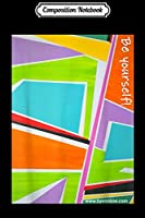 Composition Notebook: Be Yourself! Pieces Art  Journal/Notebook Blank Lined Ruled 6x9 100 Pages