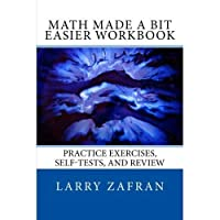 Math Made a Bit Easier Workbook: Practice Exercises Self-Tests and Review【洋書】 [並行輸入品]