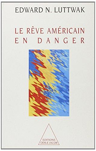 Le reve americain en danger
