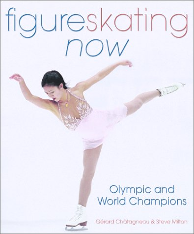 Figure Skating Now: Olympic and World Championsの詳細を見る