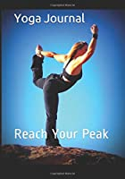 "Yoga Journal: Yoga practice and class notebook and diary - log your achievements and plan your next steps to make progress and reach your goals. (108 pages,53 weeks, un-dated 7""x10"")"