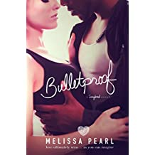 Bulletproof (A Songbird Novel)