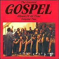 Greatest Gospel Album of...