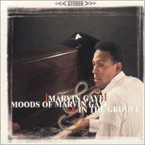 Moods of Marvin Gaye / in the Groove (Rmst)