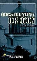 Ghosthunting Oregon (America's Haunted Road Trip)