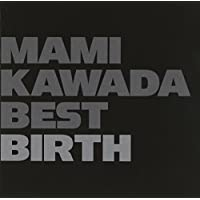MAMI KAWADA BEST BIRTH (通常盤)