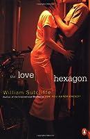 The Love Hexagon