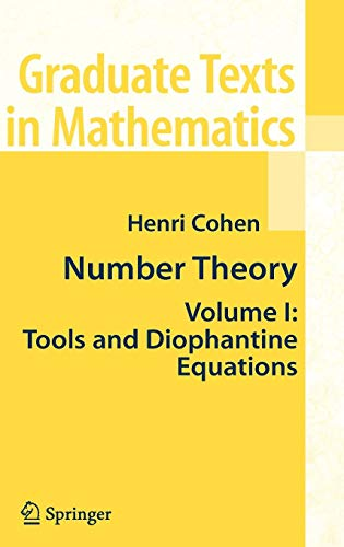 Download Number Theory, Vol. 1: Tools and Diophantine Equations (Graduate Texts in Mathematics) 0387499229