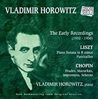 The Early Recordings (1932-1936) by Vladimir Horowitz