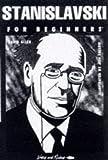 Stanislavski for Beginners (Writers and Readers Beginners Documentary Comic Books : Drama)