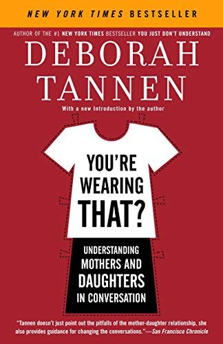 [画像:You're Wearing That?: Understanding Mothers and Daughters in Conversation]