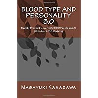 Blood Type and Personality 3.0: Reality Proved by 300,000 people and AI