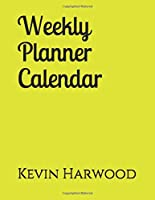 Weekly Planner Calendar: Fill in dates and activities with this 8.5 x 11 organizer.  Keep track of your time and activities with this planner.