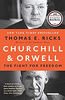 Churchill & Orwell: The Fight for Freedom by [Ricks, Thomas E.]