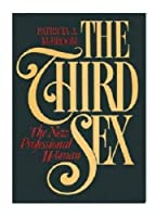 The Third Sex: The New Professional Woman