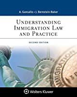Understanding Immigration Law and Practice (Aspen Paralegal)