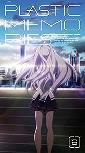 プラスティック・メモリーズ 6【完全生産限定版】 [Blu-ray]