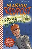 A Flying Birthday Cake? (Marvin Redpost)