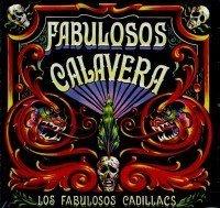 FABULOSOS CALAVERA by LOS FAVULOSOS CADILLACS (1998-04-22)