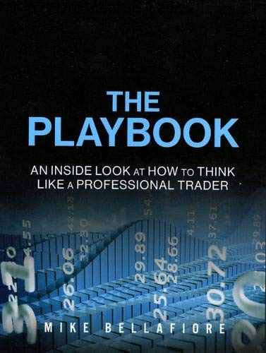 Download The PlayBook: An Inside Look at How to Think Like a Professional Trader (Paperback) 013518889X