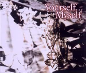 中島みゆき トリビュート Yourself・・・Myself