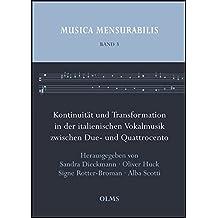 Kontinuität und Transformation in der italienischen Vokalmusik zwischen Due- und Quattrocento: Bericht über die Tagung in Jena vom 1. - 3. Juli 2005