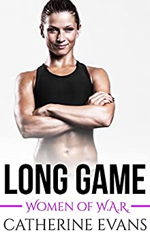Long Game (Women of W.A.R.) by [Evans, Catherine]