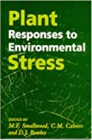 Plant Responses to Environmental Stress