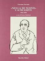 «Nulla di nuovo» e altri scritti (1934-1939)
