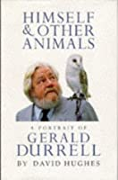 Himself And Other Animals: A Portrait of Gerald Durrell